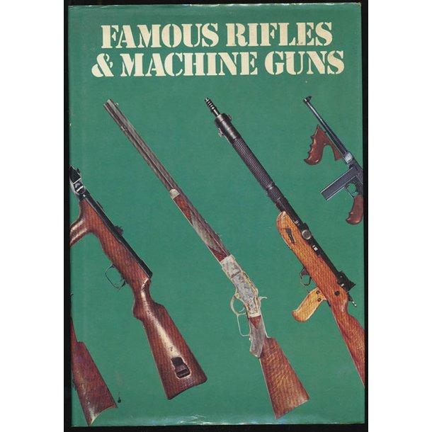 Famous Rifles and Machine guns