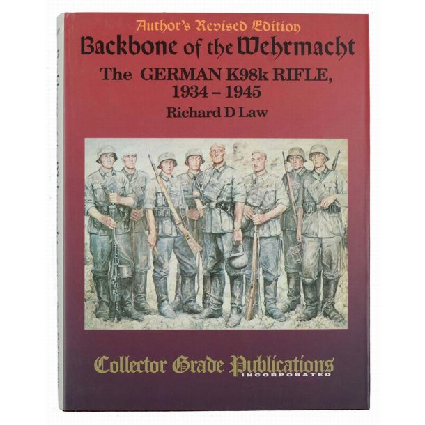 Backbone Of The Wehrmacht - The German K98K Rifle