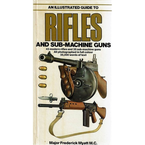 Rifles and Sub-machine Guns
