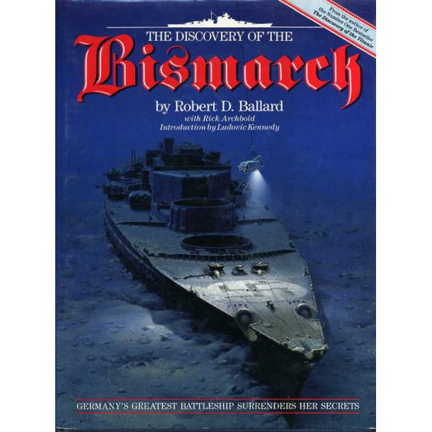 The Discovery of the Bismarck 'Robert D. Ballard'