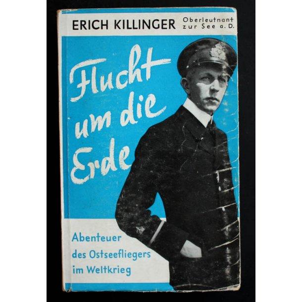 Flucht um die Erde 'Erich Killinger'