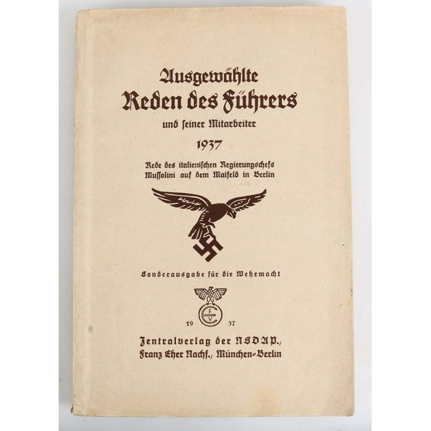 Selected speeches of the Führer and his coworkers 1937