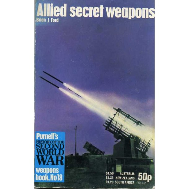 Allied secret weapons the war of science