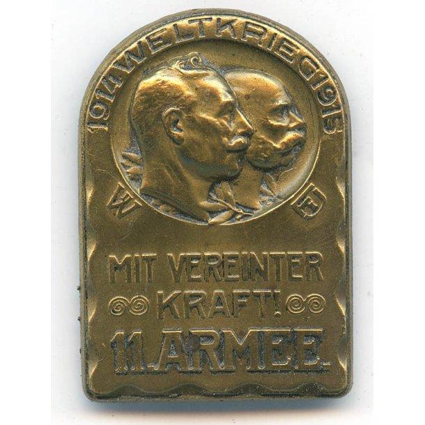 """WW1 Cap badge """"Kappenabzeichen"""" """"Weltkrieg 1914 1915 Mit vereinter Kraft 11. Armee"""""""